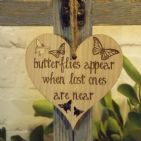 Butterflies Appear When Lost Ones Are Near Remembrance Heart, Memorial Sign Gift